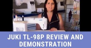 Juki TL-98P: Review and Demonstration of Features