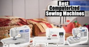 Best Computerized Sewing Machines 2020 [RANKED] | Computerized Sewing Machine Reviews