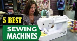 5 Best Sewing Machines 2018 | Best Sewing Machine Reviews | Top 5 Sewing Machines