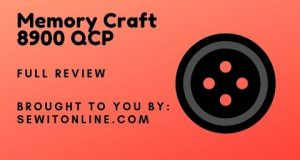 Janome Memory Craft 8900 QCP: Full Review