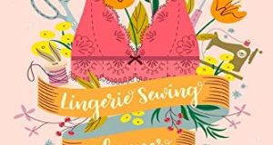 Lingerie Sewing Planner: A handy