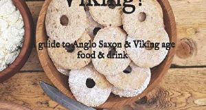Eat like a Viking!: A guide to Anglo