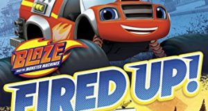 Blaze and the Monster Machines: Fired