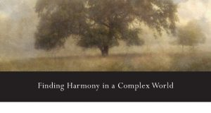 Freedom of Simplicity: Finding Harmony
