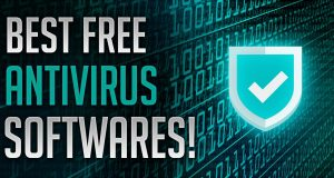 Top 3 Best FREE Antivirus Softwares