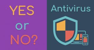 Do You NEED an Antivirus? Are They